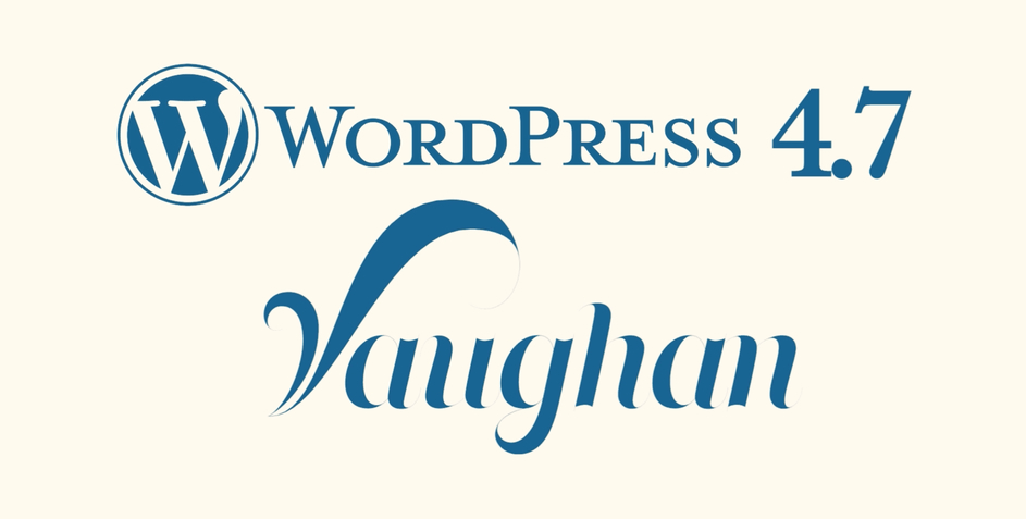 "WordPress 4.7.1 ""Vaughan"" Security Release & WooCommerce 2.6.12 Fix Release featured image"