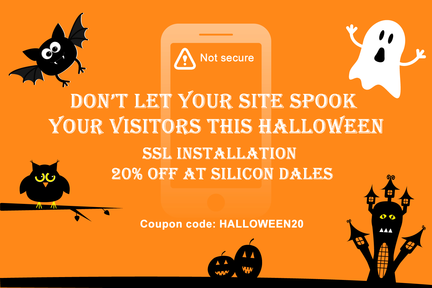 "Halloween offer from Silicon Dales: 20% off SSL installation ""don't let your site spook your visitors this Halloween"""